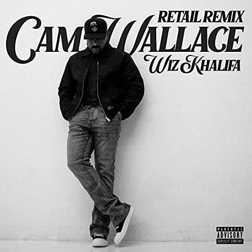 Cam Wallace & Wiz Khalifa