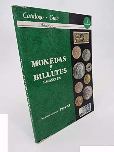 Monedas Y Billetes Españoles. Precios De Mercado 1984 1985. Catálogo Guía. Aledón