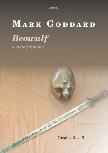 Mark Goddard: Beowulf - A Suite For Piano. Für Klavier
