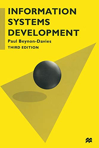 Information Systems Development: An Introduction to Information Systems Engineering (Computer Science Series)