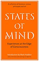 States of Mind: Experiences at the Edge of Consciousness – An Anthology (Wellcome Collection)