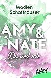Amy & Nate - Du und ich: Roman (Orlando Love, Band 2)