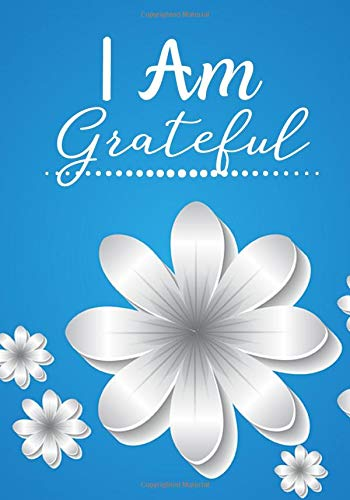 I am Grateful: Daily Prompts Diary Journal for Kids to Practice Gratitude and Mindfulness   Positive Activity Record Book for Children to Draw, ... with 120 pages (Gratitude Journals for kids)