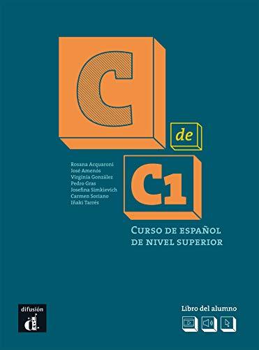 C de C1 - libro del alumno [Lingua spagnola]