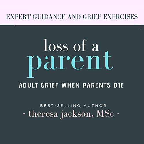 Loss of a Parent audiobook cover art
