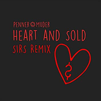 Heart and Sold (SIRS Remix)