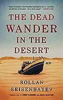 The Dead Wander in the Desert