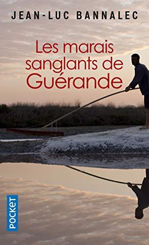 Les marais sanglants de Guérande: Une enquête du commissaire Dupin