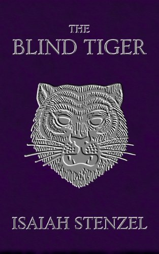 The Blind Tiger (English Edition)
