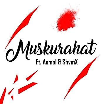 Muskurahat (feat. Anmol)