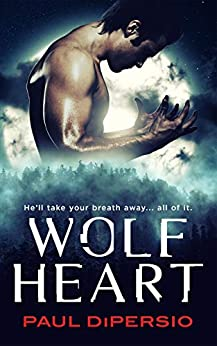 WOLFHEART by [Paul DiPersio]
