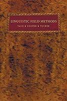 Linguistic Field Methods
