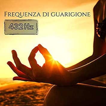 Frequenza di guarigione 432 Hz: Aumenta la tua energia, Musica positiva per affermazioni mattutine