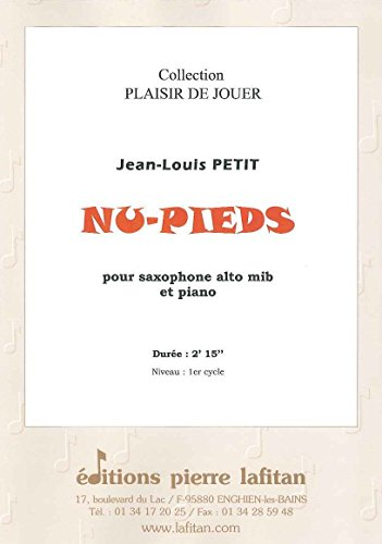 Partities classificatie LAFITAN PETIT JEAN-LOUIS - NU-PIEDS - SAXOPHONE ALTO ET PIANO Saxophone