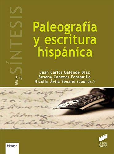 Paleografía y escritura hispánica: 12 (Libros de Síntesis,Historia)