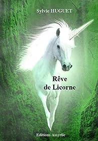 Rêve de Licorne par Sylvie Huguet