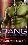 Big Green Bang (Space Marine Hospital Book 4)