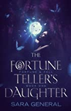 The Fortune Teller's Daughter (Fortune & Fall Series) (Volume 1)