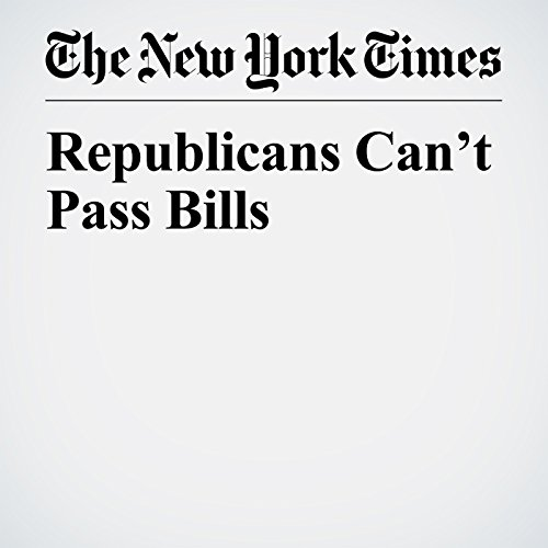 Republicans Can't Pass Bills audiobook cover art