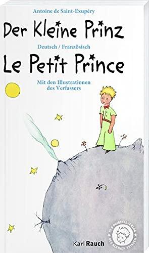 Der Kleine Prinz · Le Petit Prince: Zweisprachig Deutsch / Französisch