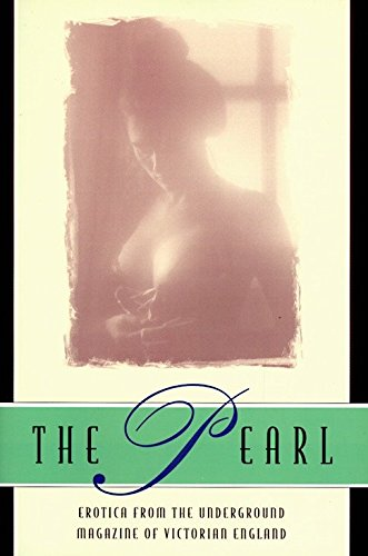 The Pearl: A Journal of Facetive and Voluptuous Reading