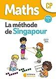 Mathématiques CP Méthode de Singapour, fichier de l'élève 1...