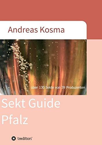 Sekt Guide Pfalz: über 130 Sekte von 39 Produzenten
