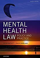 Mental Health Law: Policy and Practice