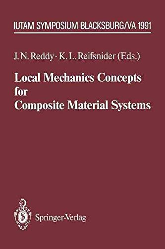 [(Local Mechanics Concepts for Composite Material Systems)] [Edited by J. N. Reddy ] published on (December, 2011)