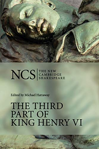 NCS: Third Part of King Henry VI (The New Cambridge Shakespeare)