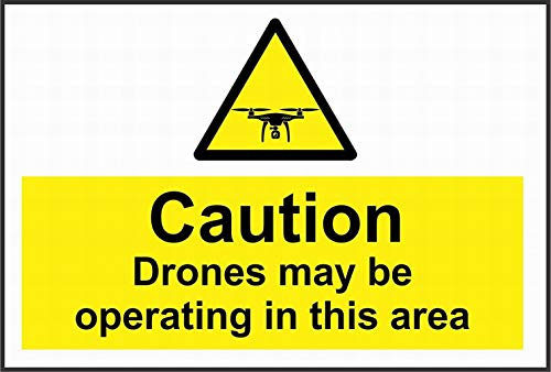 Ufcell Caution Drones May be Operating in This Area Safety Safety Sign Notice Warning Security Sign Street Decor 8x12