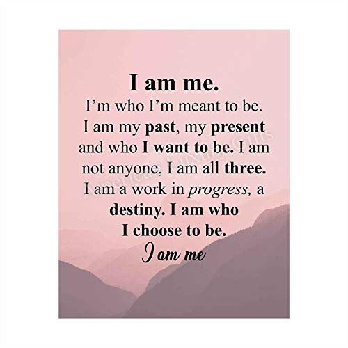 'I Am Me-Who I Choose To Be' Inspirational Poem Wall Art -10 x 8' Modern Typographic Poster Print-Ready to Frame. Poetic Home-Office-School-Dorm Decor. Perfect Sign for Motivation & Inspiration!