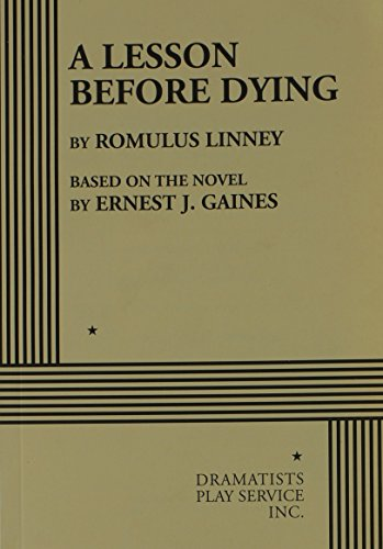 A Lesson Before Dying (Acting Edition for Theater Productions)
