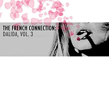 The French Connection: Dalida, Vol. 3