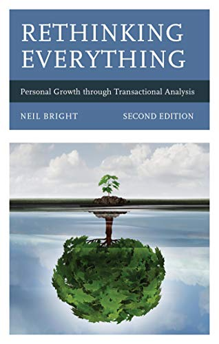 Rethinking Everything: Personal Growth through Transactional Analysis (English Edition)