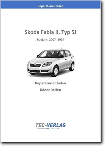 Skoda Fabia II, 5J (07-14) Räder, Reifen - Reparaturanleitung (gedrucktes Buch)