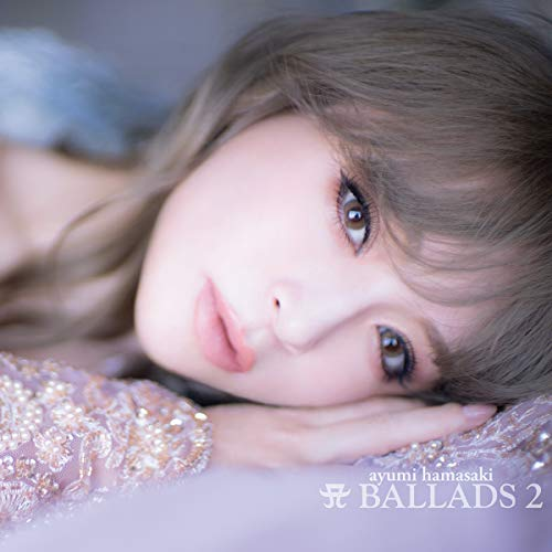 A BALLADS 2 (CD2枚組+DVD)