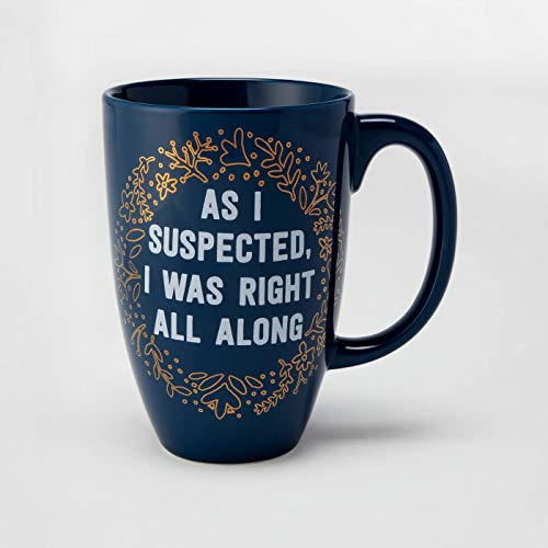 As I Suspected, I was Right All Along, Coffee Mug Blue