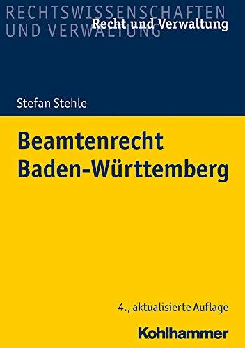 Beamtenrecht Baden-Württemberg (Recht und Verwaltung)