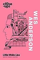 Wes Anderson (Close-Ups)