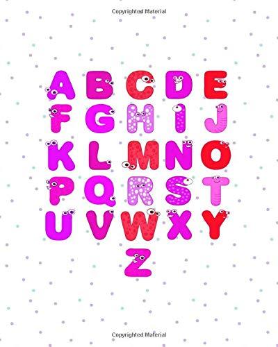 ABCDEFGHIJKLMNOPQRSTUVWXYZ: 8x10 Handwriting Practice Alphabet Activity Book : Preschool Kindergarten Elementary School : 200 pages