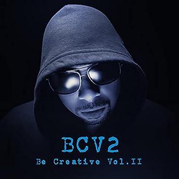 Be Creative Volume II
