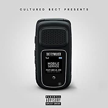 Mobile Service (feat. Lbm Lil Joe)