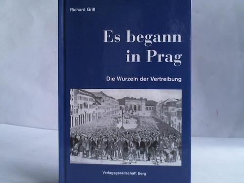 Es begann in Prag: Die Wurzeln der Vertreibung