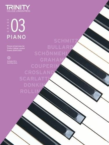 Trinity College London Piano Exam Pieces & Exercises 2018-2020. Grade 3 (with CD) (Piano 2018-2020)