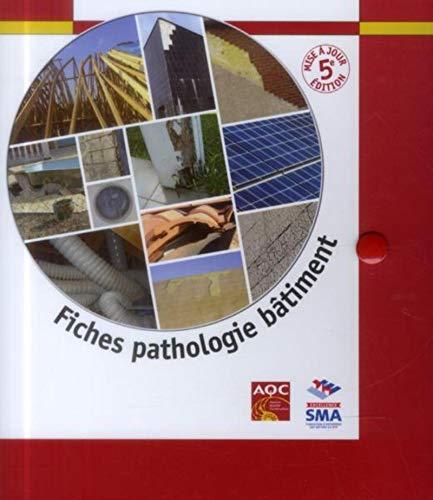 Fiches pathologie batiment