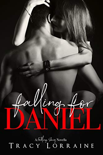 Falling For Daniel: An Older Man, Younger Woman Romance (Falling Series Book 0)