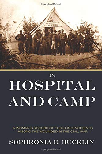 In Hospital and Camp in the American Civil War