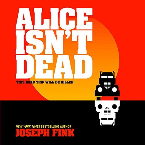 Alice Isn't Dead Titelbild
