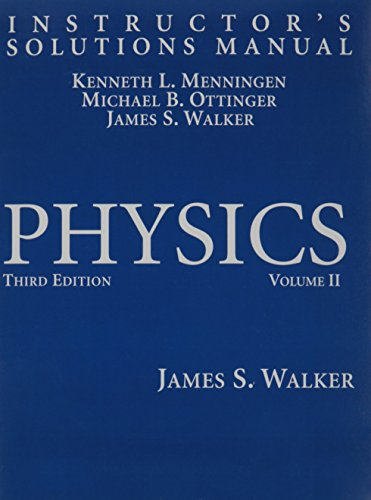 Instructor's Solutions Manual for Physics, Vol. 2, 3rd Edition